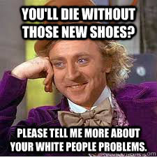 white+people+problems_0e767b_4064434